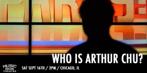 WHO IS ARTHUR CHU